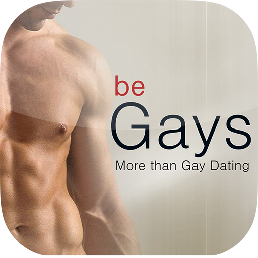 be Gays - More than Gay Dating
