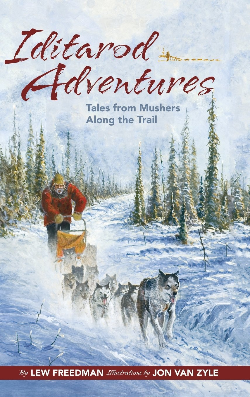 Iditarod Adventures: Tales from Mushers Along the Trail pdf
