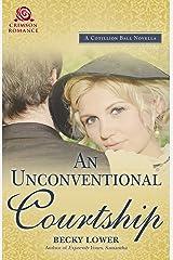 An Unconventional Courtship: A Cotillion Ball Novella (Cotillion Ball Saga Book 10)