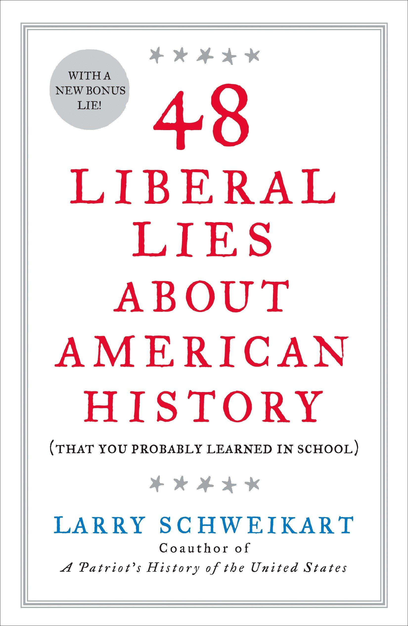 Image result for 48 Liberal Lies About American History