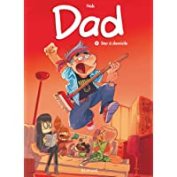 Dad - tome 4 - Star à domicile