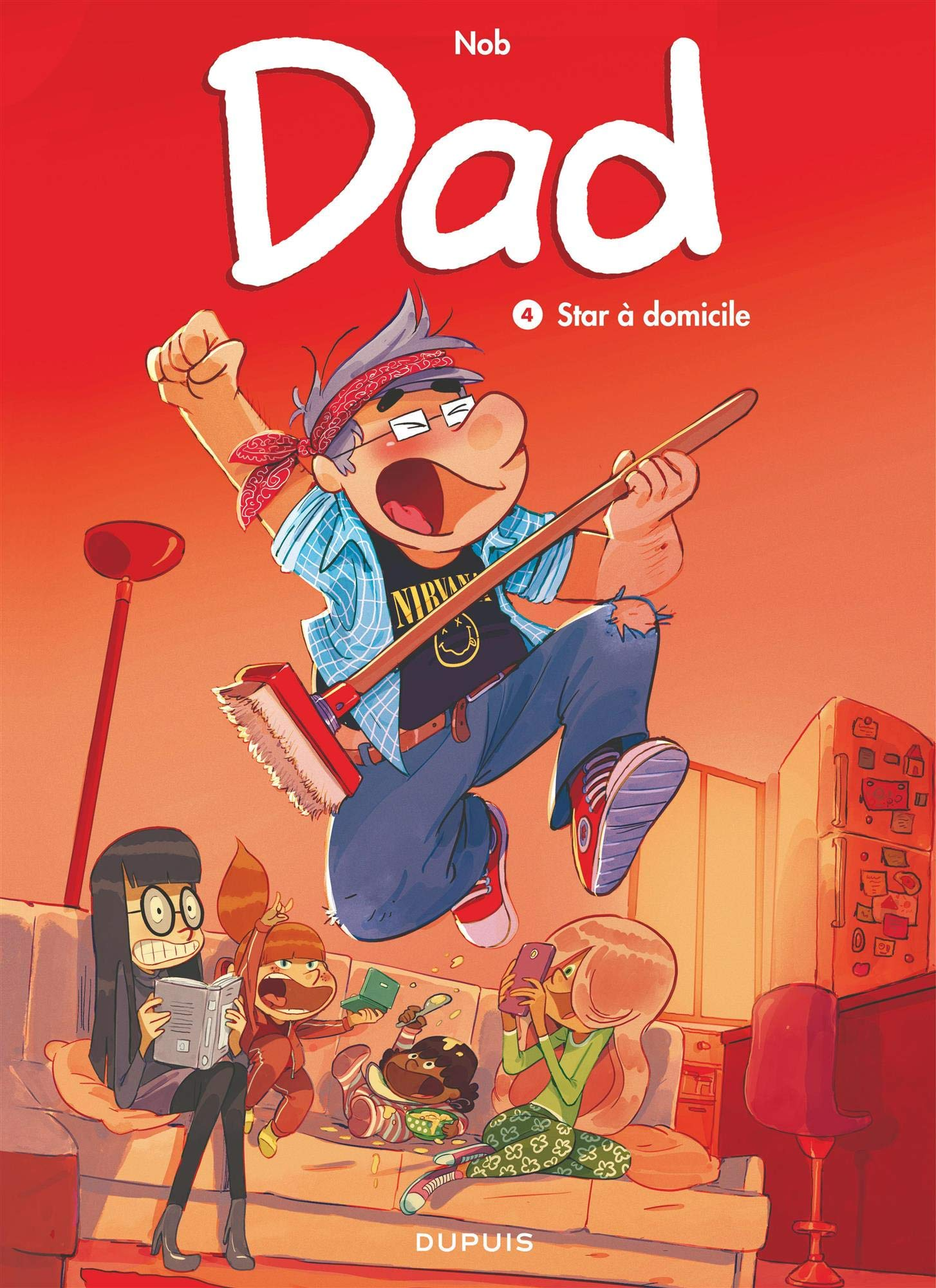 Amazon Fr Dad Tome 4 Star A Domicile Nob Livres