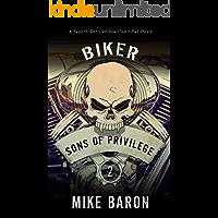 Sons of Privilege (Biker Book 2)