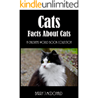 Cats (Amazing Pictures And Fun Facts Book About Cats)