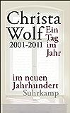 Ein Tag im Jahr im neuen Jahrhundert (suhrkamp taschenbuch) (German Edition)