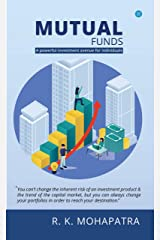 MUTUAL FUNDS: A POWERFUL INVESTMENT AVENUE FOR INDIVIDUALS Kindle Edition