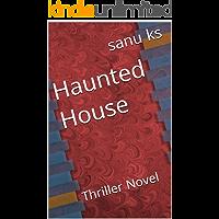 Haunted House: Thriller Novel (Malayalam Edition)