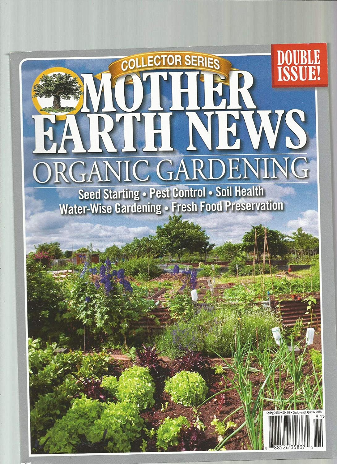 MOTHER EARTH NEWS MAGAZINE COLLECTOR SERIES SPRING 2018,DOUBLE ISSUE,
