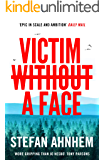 Victim Without a Face: The bestselling Scandinavian thriller (A Fabian Risk Thriller Book 1)
