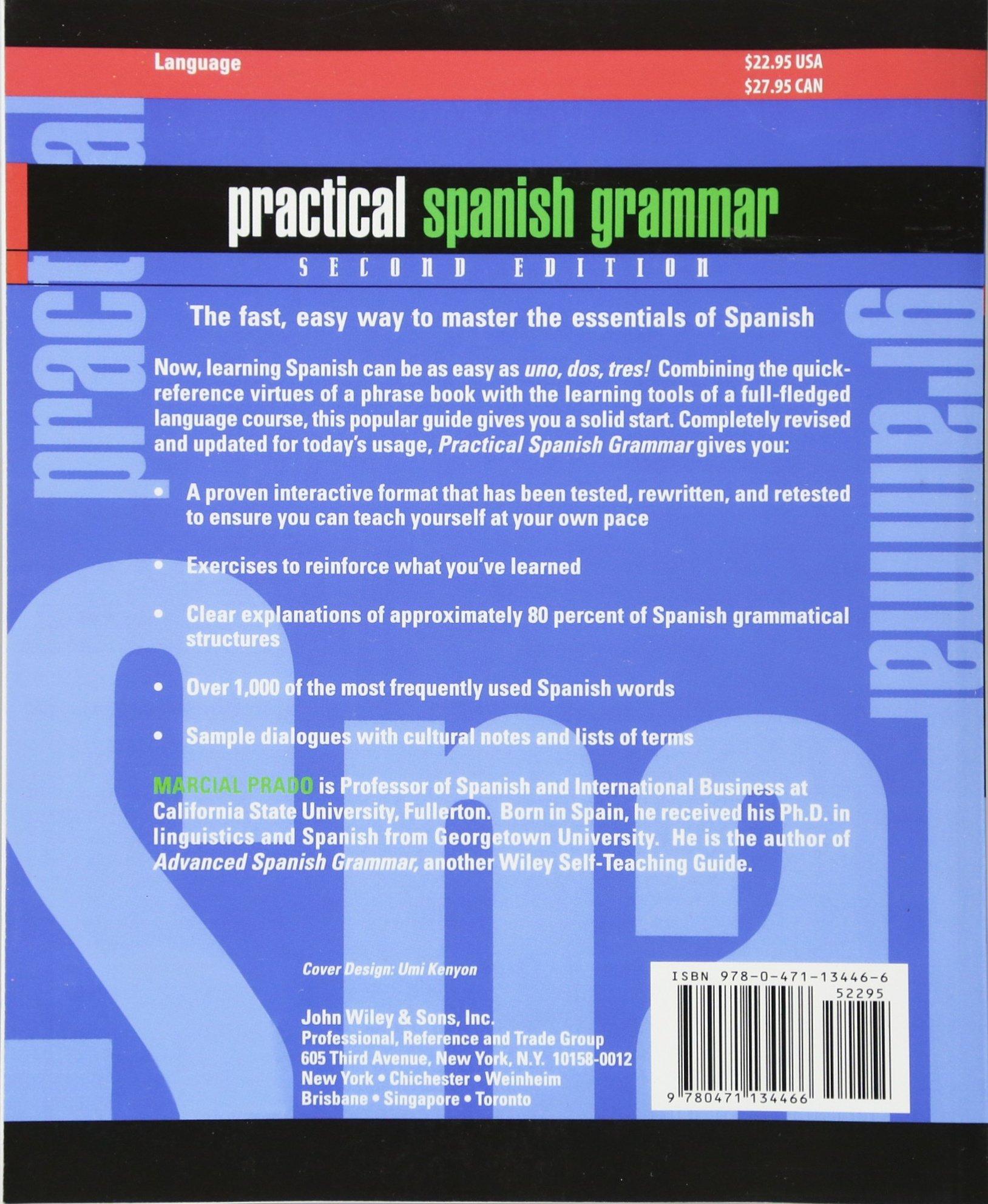 Practical Spanish Grammar: A Self-Teaching Guide, 2nd Edition: Amazon.de:  Marcial Prado: Fremdsprachige Bücher