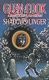 Shadows Linger: A Novel of the Black Company (The Chronicles of The Black Company Book 2)