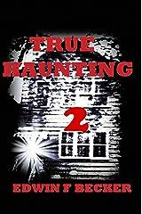 True Haunting: 2 Kindle Edition