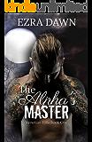The Alpha's Master (Venetian Hills Book 1)