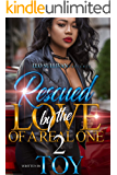 Rescued by the Love of A Real One 2