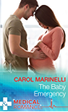 The Baby Emergency (Mills & Boon Medical) (Tennengarrah Clinic, Book 1)