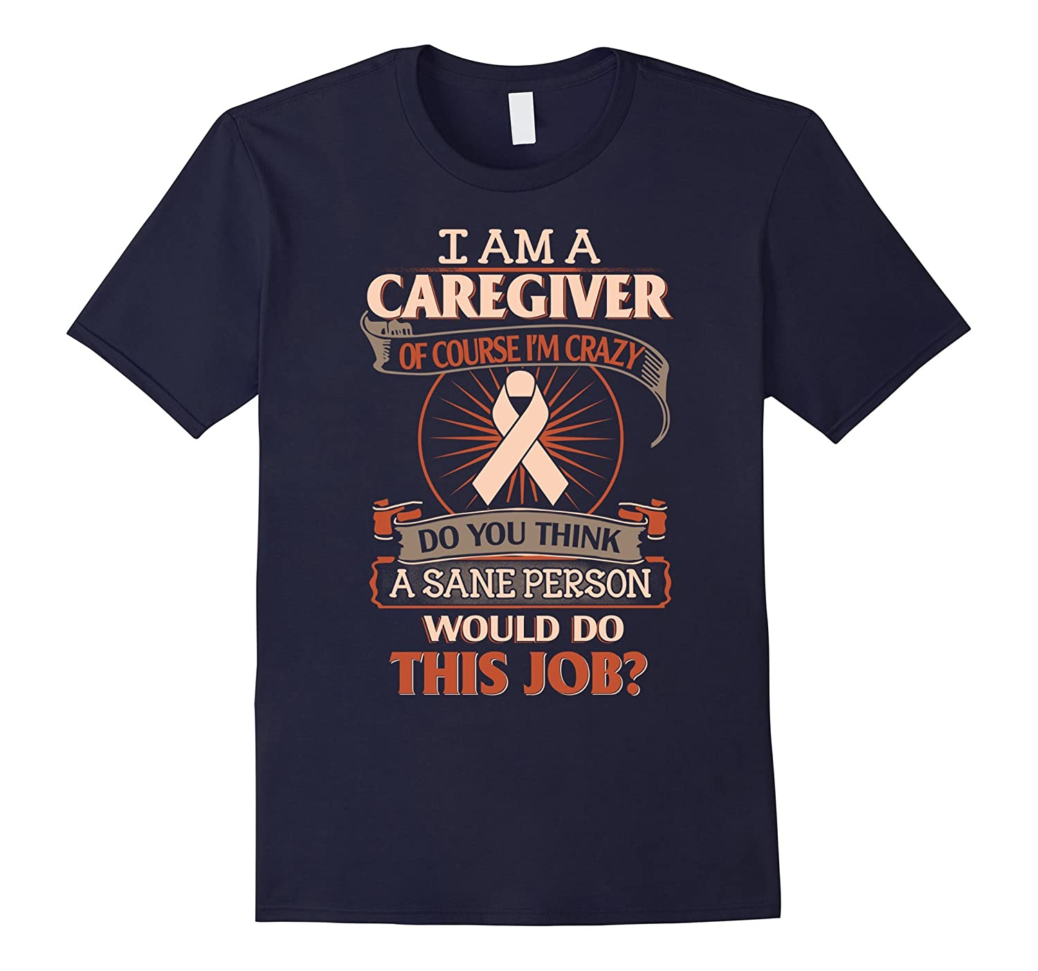 Strongest Caregiver T-shirt funny cool Shirt gift to them-TD