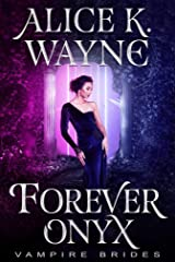 Forever Onyx (Vampire Brides) Kindle Edition