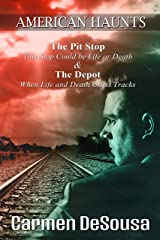 The Pit Stop: This Stop Could Be Life or Death (American Haunts) Kindle Edition