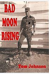 Bad Moon Rising Kindle Edition
