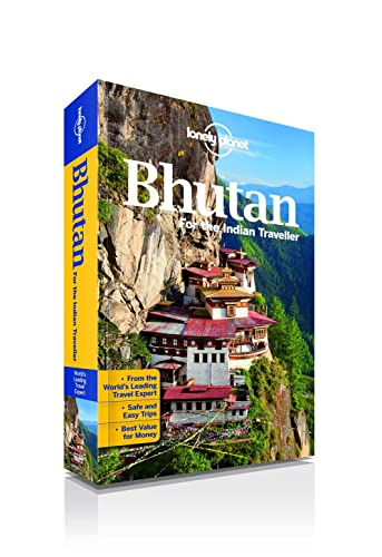 Bhutan for the Indian Traveller: An informative guide on the kingdom's monasteries; cities; treks; hotels; food; arts; culture and shopping