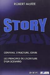 """""""story ; contenu, structure, genre ; les principes de l'écriture d'un scénario"""""""