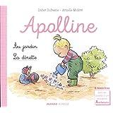 Apolline - La dînette ; Le jardin - 2 histoires avec les conseils d'une éducatrice Montessori