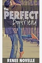The Perfect Boyfriend (Boyfriend Book Book 2) Kindle Edition