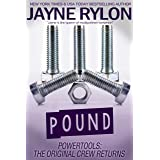 Pound (Powertools: The Original Crew Returns Book 4)