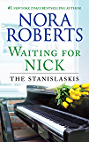 Waiting for Nick: A Best Selling Romance Novel (Stanislaskis)