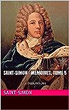 Saint-Simon : Mémoires, tome 5 1714-1716: EDITIONS JM