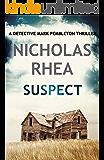 Suspect (A Detective Mark Pemberton Mystery Book 2)