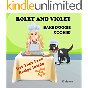 Roley and Violet Bake Doggie Cookies (Roley the Dog)