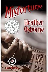 Misfortune (Rae Hatting Mysteries Book 2) Kindle Edition