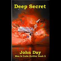 Deep Secret (Max & Carla Adventure Book 2)
