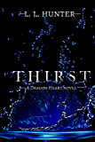 Thirst (The Dragon Heart Series Book 4)