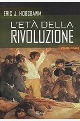 L'età della rivoluzione (Italian Edition) Kindle Edition