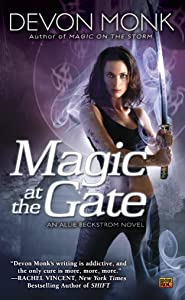 Magic at the Gate: An Allie Beckstrom Novel
