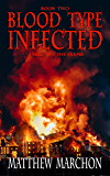 Blood Type Infected 2: Fallen To The Flame (Blood Type : Infected)