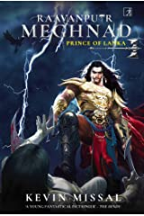 RAAVANPUTR MEGHNAD: The Prince of Lanka Kindle Edition