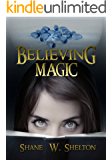 Believing Magic: Believing Magic Series