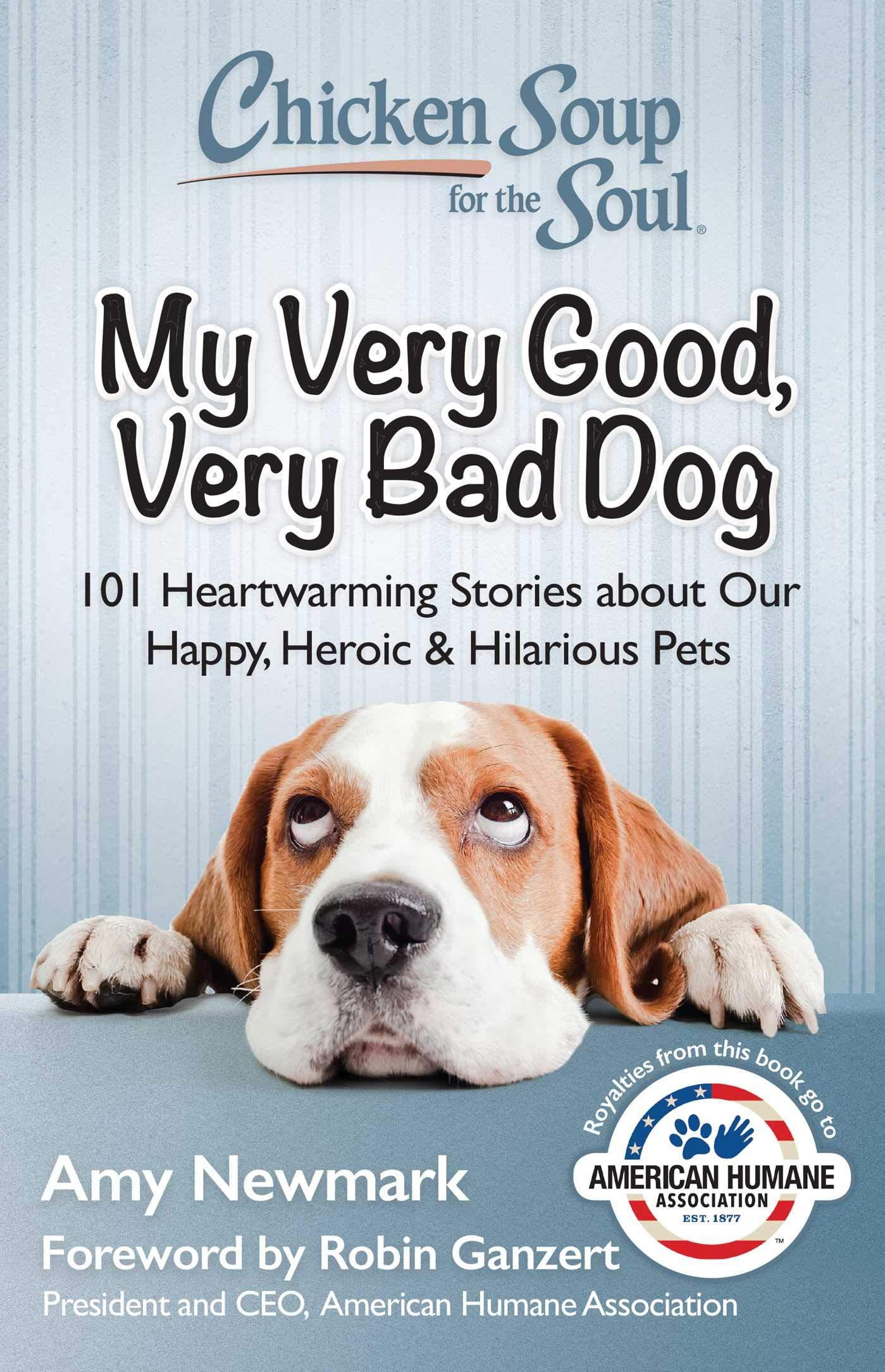 Very Bad Dog: 101 Heartwarming Stories