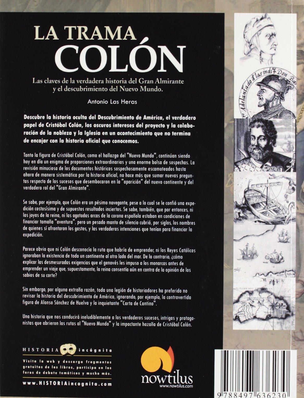 La trama Colón: Las claves de la verdadera historia del Gran ...