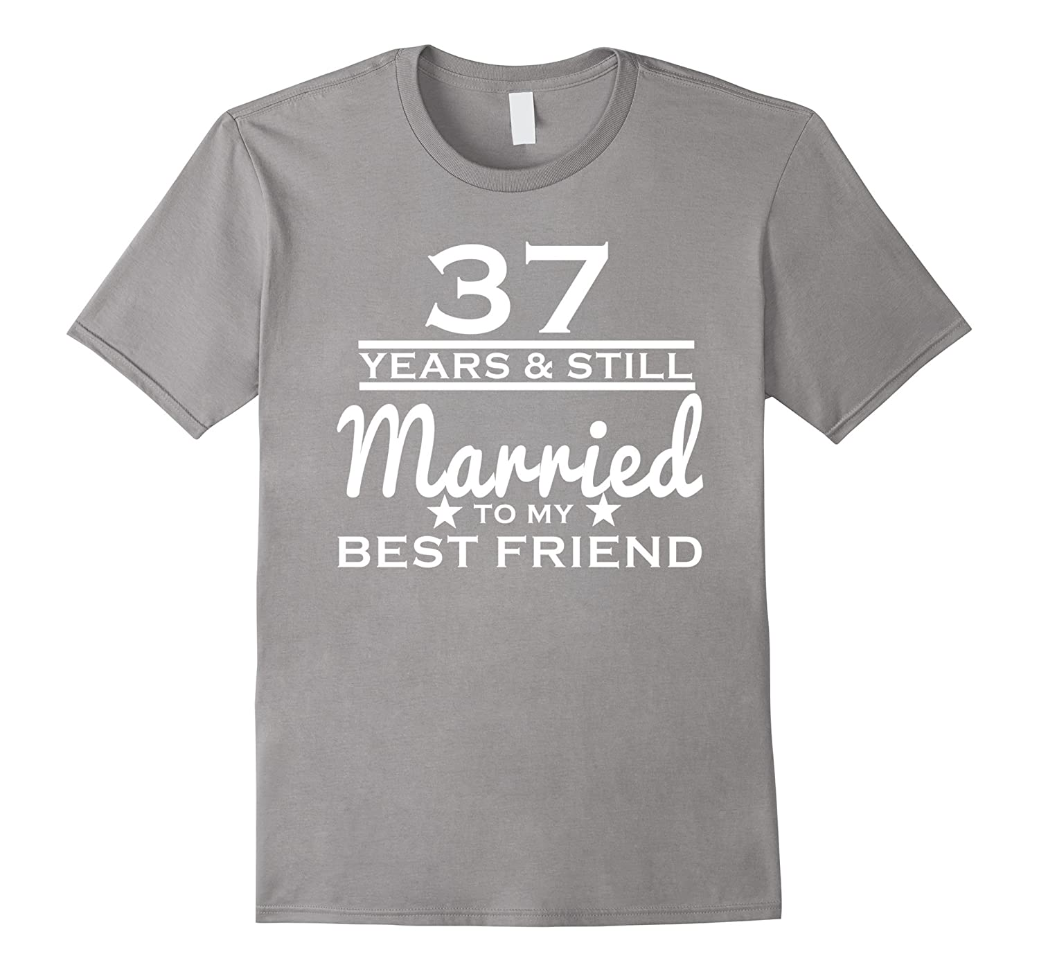 37 Years Still Married to my Best Friend – 37th Wedding Gift