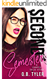 Second Semester (A Campus Tales Story Book 2)