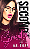 Second Semester (A Campus Tales Story Book 2) (English Edition)