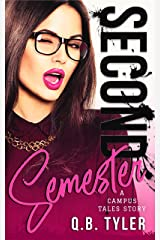 Second Semester (A Campus Tales Story Book 2) Kindle Edition