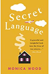Secret Language: A touching tale of the lives of two sisters Kindle Edition