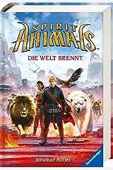 Spirit Animals, Band 11: Die Welt brennt Hardcover
