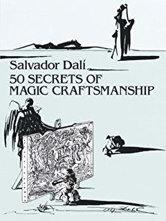The secret life of salvador dal dover fine art history of art 50 secrets of magic craftsmanship dover fine art history of art fandeluxe