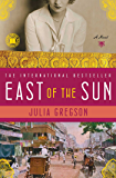 East of the Sun: A Novel